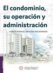 El condominio, su operación y administración