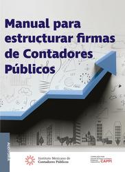 Manual para estructurar firmas de Contadores Públicos