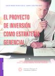 El proyecto de inversión como estrategia gerencial 2a 2018