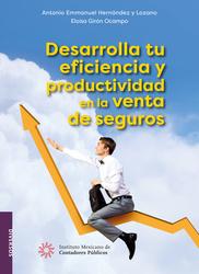 Desarrolla tu eficiencia y productividad en la venta de seguros