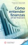 Cómo entender finanzas sin ser financiero