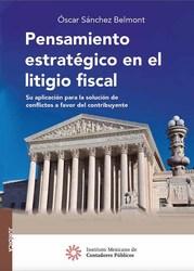 Pensamiento estratégico en el litigio fiscal