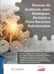 Normas de Auditoría, para Atestiguar, Revisión y otros servicios Relacionados 2020