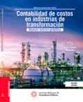 Contabilidad de costos en industrias de Transformación