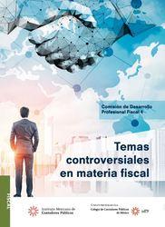 Temas controversiales en materia fiscal