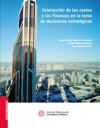 Interacción de los costos y las finanzas en la toma de decisiones estratégicas
