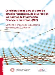 Consideraciones para el cierre de estados financieros, de acuerdo con las Normas de Información Financiera mexicanas (NIF).