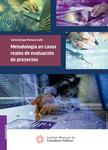 Metodología en casos reales de evaluación de proyectos
