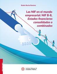 Las NIF en el mundo empresarial: NIF B-8, Estados financieros consolidados o combinados