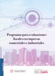 Programas para evaluaciones fiscales en empresas comerciales e industriales