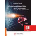 Educación financiera. Retos y oportunidades en la era de la digitalización