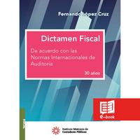Dictamen fiscal De acuerdo con las Normas Internacionales de Auditoría