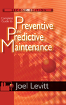 Complete Guide to Preventive and Predictive Maintenance