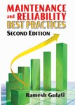 Maintenance and Reliability Best Practices, Second Edition