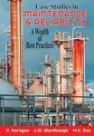 Case Studies in Maintenance and Reliability: A Wealth of Best Practices