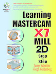 Learning Mastercam X7 Mill Step by Step
