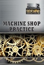 Machine Shop Practice, Vol 2