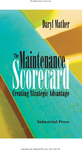 Maintenance Scorecard, The