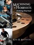 Machining for Hobbyists