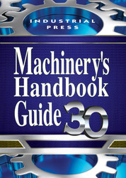 Machinery's Handbook, 30th Edition, Guide