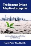 The Demand Driven Adaptive Enterprise