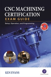 CNC Machining Certification Exam Guide