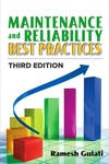 Maintenance and Reliability Best Practices, Third Edition