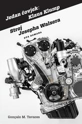 Jedan čovjek: Klaus Klump / Stroj Josepha Walsera