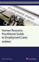 Human Resource Practitioner's Guide to Employment Laws