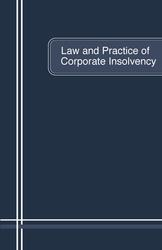 Law and Practice of Corporate Insolvency