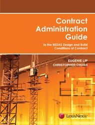 Contract Administration Guide - to the REDAS Design and Build Conditions of Contract