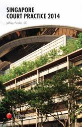 Singapore Court Practice 2014