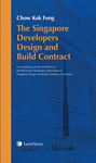 The Singapore Developers Design and Build Contract