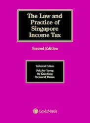 The Law & Practice of Singapore Income Tax