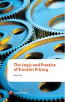 The Logic and Practice of Transfer Pricing