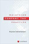 Malaysian Company Tax Practice