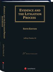 Evidence and the Litigation Process, Sixth Edition