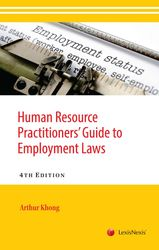 Human Resource Practitioners' Guide to Employment Laws, Fourth Edition