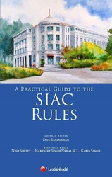 A Practical Guide to the SIAC Rules
