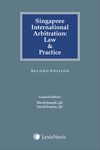 Singapore International Arbitration: Law and Practice (2nd Ed)