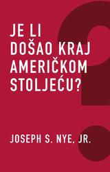 Cover image of Je li došao kraj američkom stoljeću?