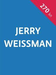Komplet knjiga Jerrya Weissmana