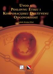 Cover image of Uvod u poslovnu etiku i korporacijsku društvenu odgovornost