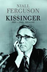 Cover image of KISSINGER 1923. – 1968.: Idealist