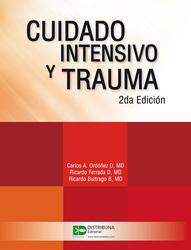 Cuidado intensivo y trauma. Segunda edición