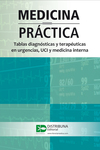 Medicina práctica. Tablas diagnósticas en urgencias, UCI y medicina interna