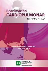 Reanimación cardiopulmonar. Nuevas guías