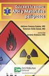 Guía para la escena: APH y materiales peligrosos
