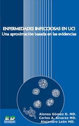 Enfermedades infecciosas en UCI. Una aproximación basada en las evidencias