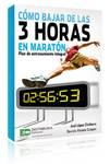 Cómo bajar de las 3 horas  en maratón, plan de entrenamiento integral